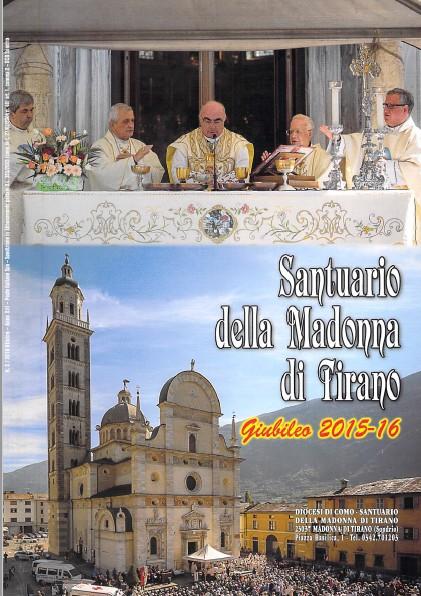 Notizie dal Santuario Madonna di Tirano