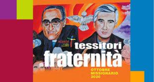 OTTOBRE MISSIONARIO 2020: Tessitori di fraternità